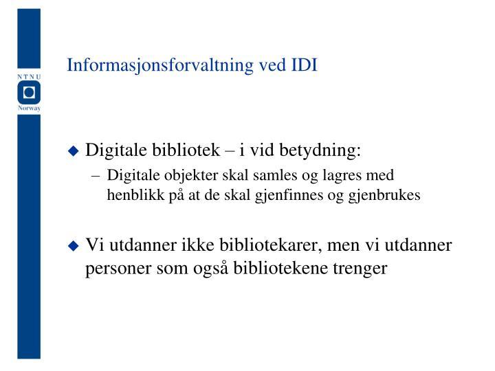 Informasjonsforvaltning ved IDI