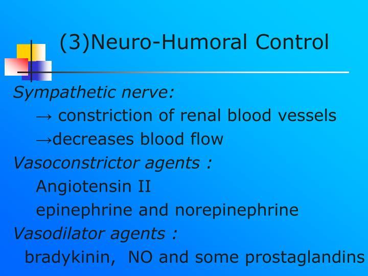 (3)Neuro-Humoral Control