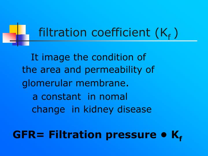 filtration coefficient (K