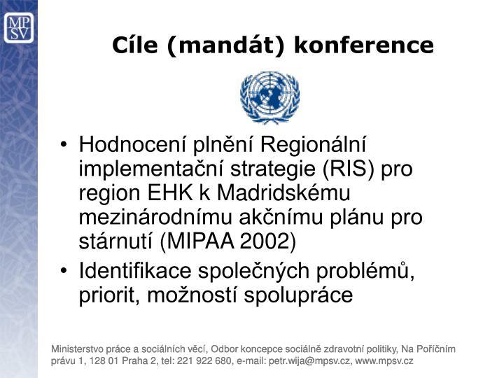 Cíle (mandát) konference