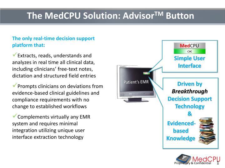 The MedCPU Solution: Advisor