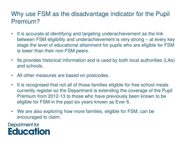Why use FSM as the disadvantage indicator for the Pupil Premium?