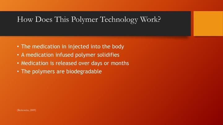 How Does This Polymer Technology Work?
