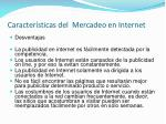 caracter sticas del mercadeo en internet1