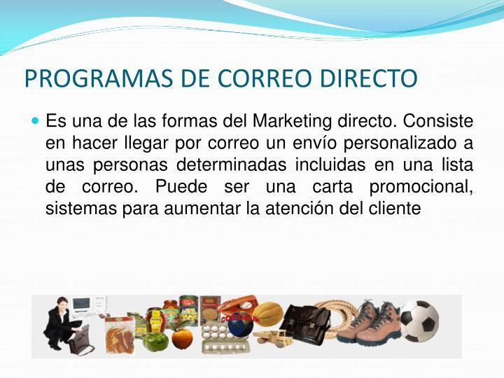PROGRAMAS DE CORREO DIRECTO
