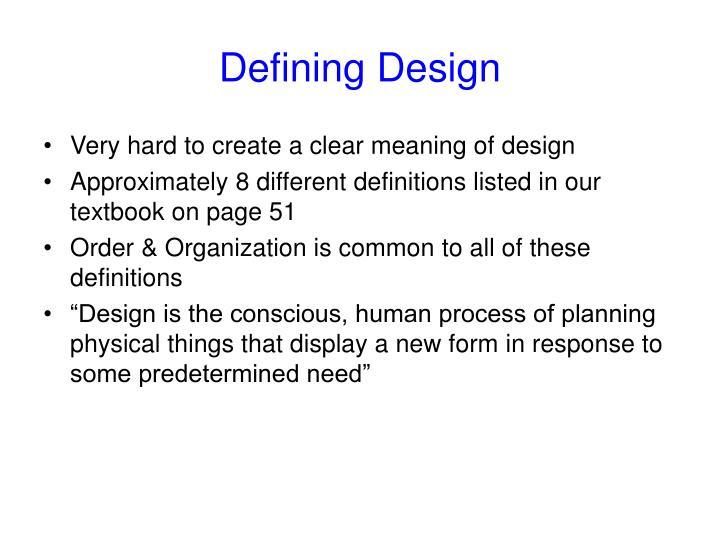 Defining Design