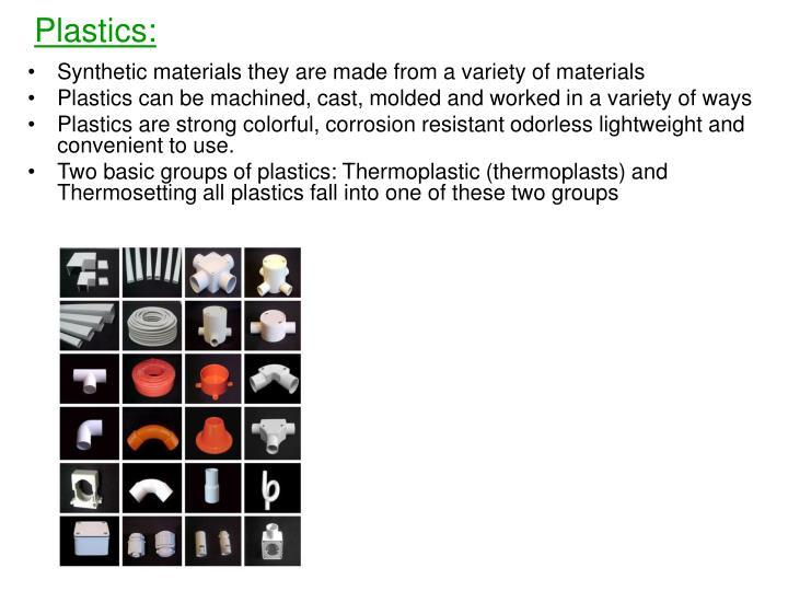 Plastics: