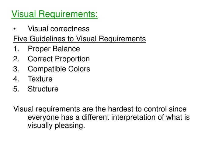 Visual Requirements: