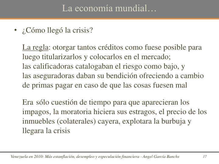 La economía mundial…
