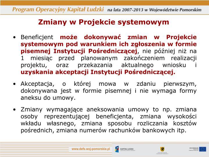 Zmiany w Projekcie systemowym