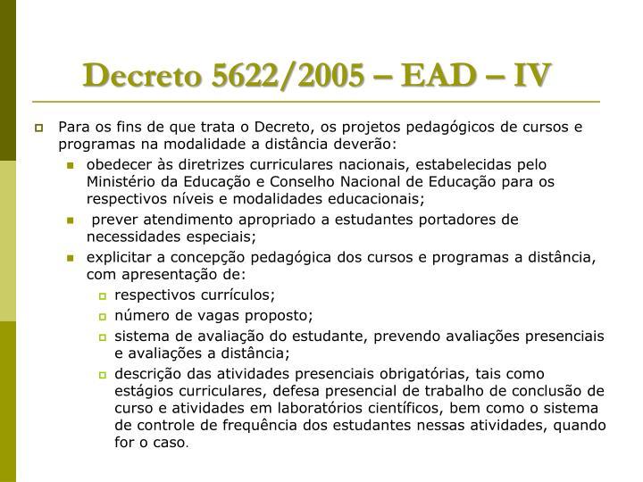 Decreto 5622/2005 – EAD – IV