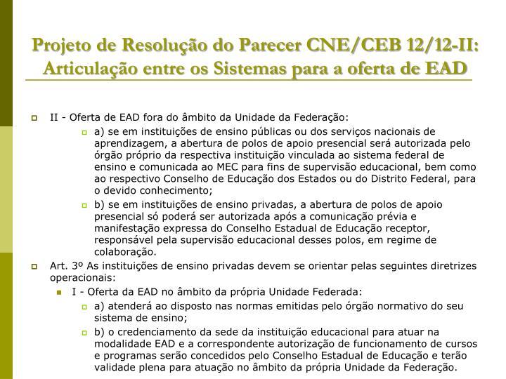 Projeto de Resolução do Parecer CNE/CEB 12/12-II: