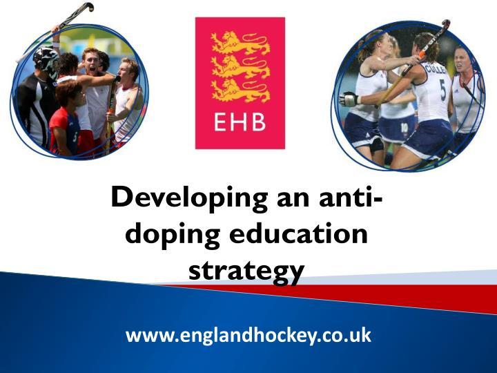 Developing an anti-doping education