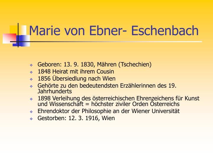 Marie von Ebner- Eschenbach