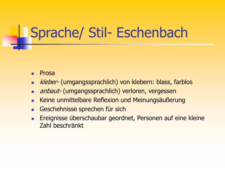 Sprache/ Stil- Eschenbach