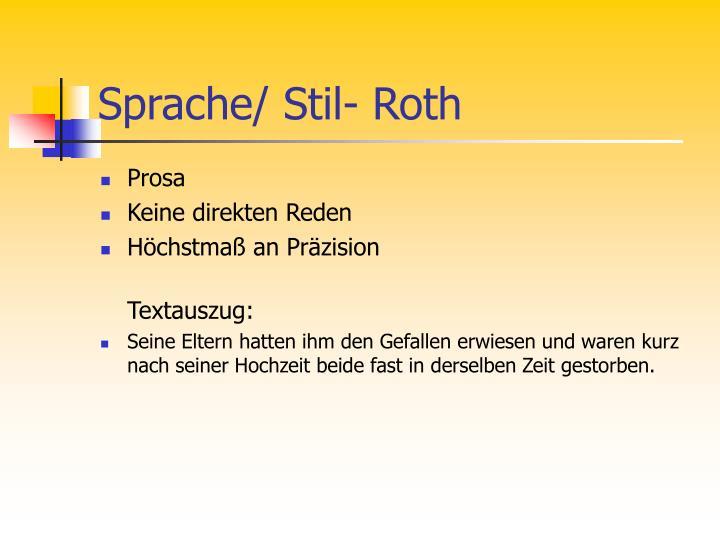 Sprache/ Stil- Roth