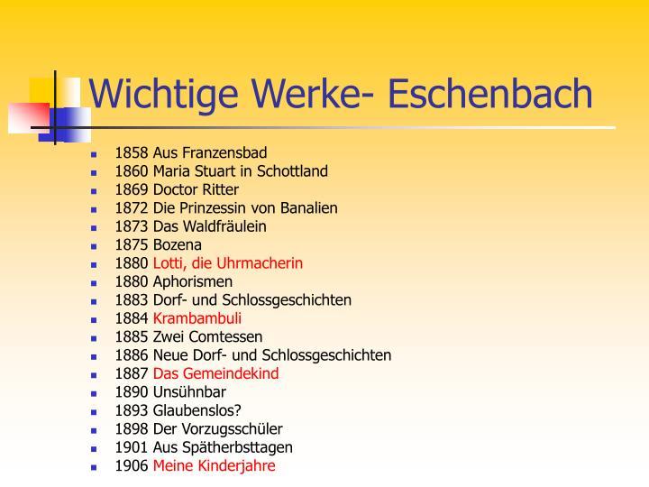Wichtige Werke- Eschenbach