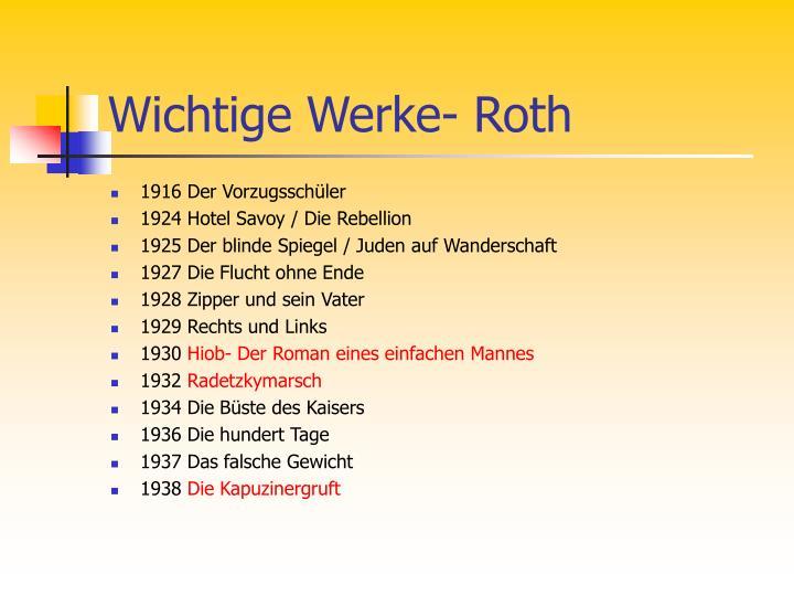 Wichtige Werke- Roth
