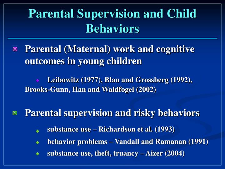 Parental supervision and child behaviors