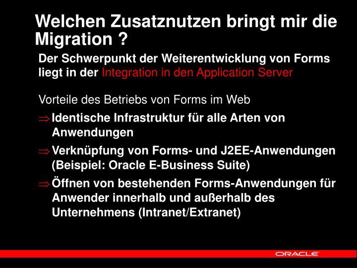 Welchen Zusatznutzen bringt mir die Migration ?
