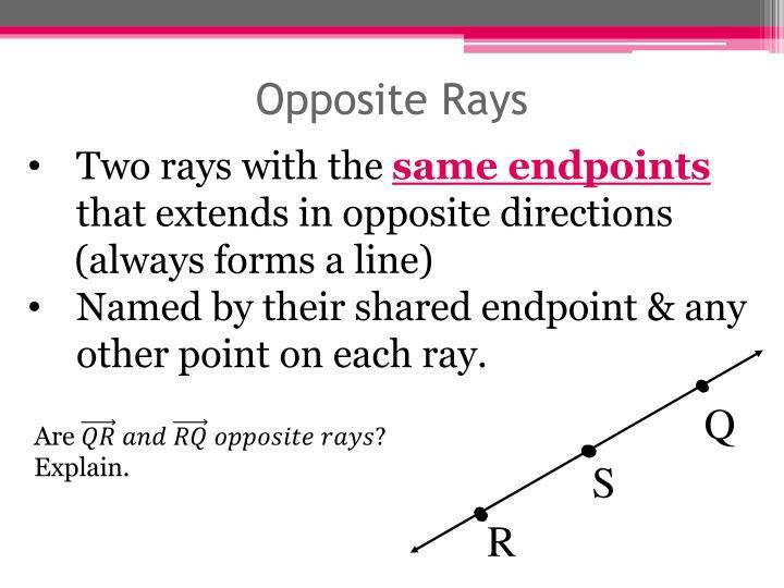 Opposite Rays