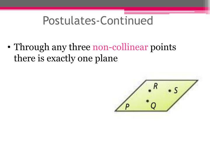 Postulates-Continued