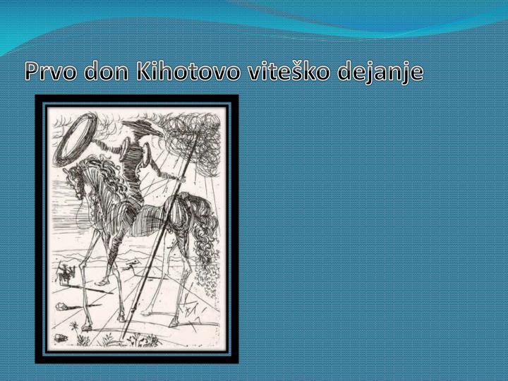 Prvo don Kihotovo viteško dejanje