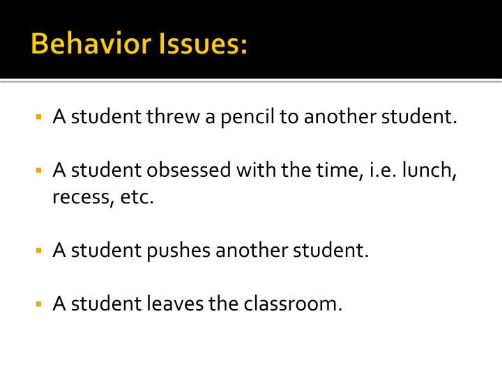 Behavior Issues: