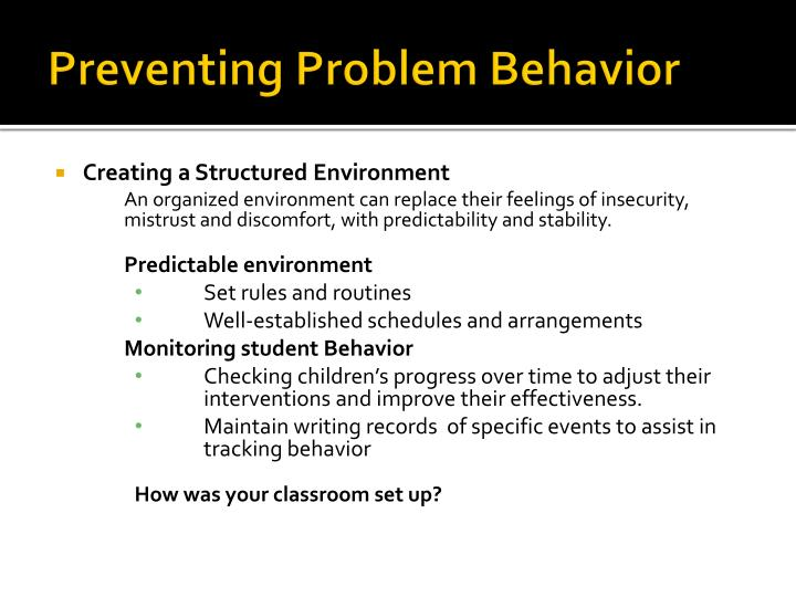 Preventing Problem Behavior
