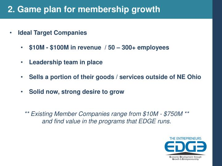 2. Game plan for membership growth