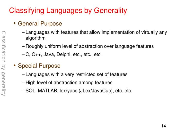 Classifying Languages by Generality