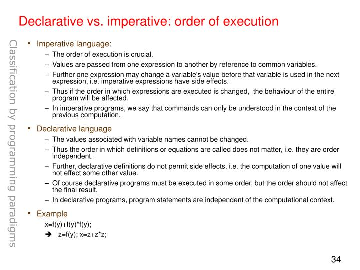 Declarative vs. imperative: order of execution