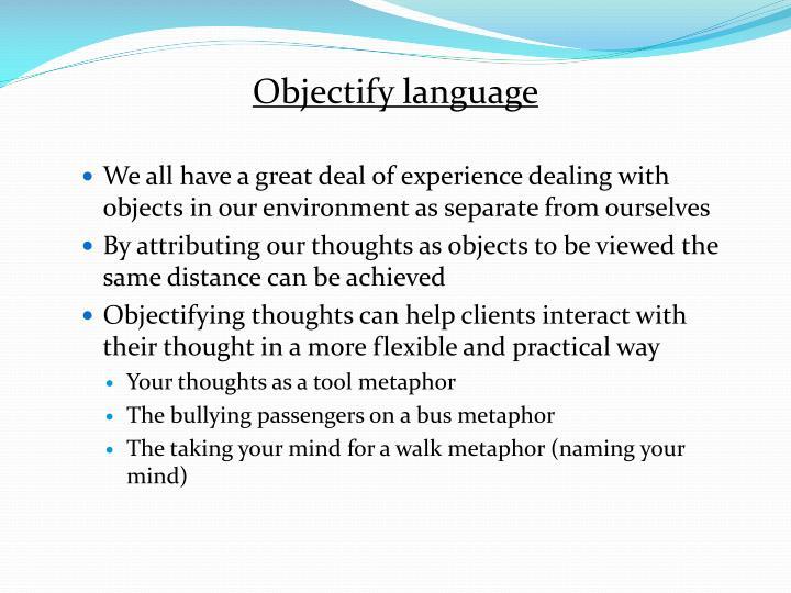 Objectify language