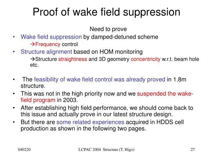 Proof of wake field suppression
