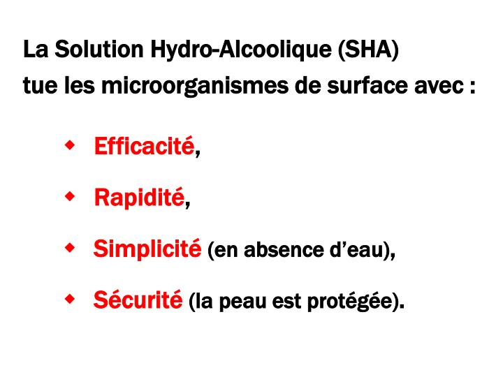 La Solution Hydro-Alcoolique (SHA)