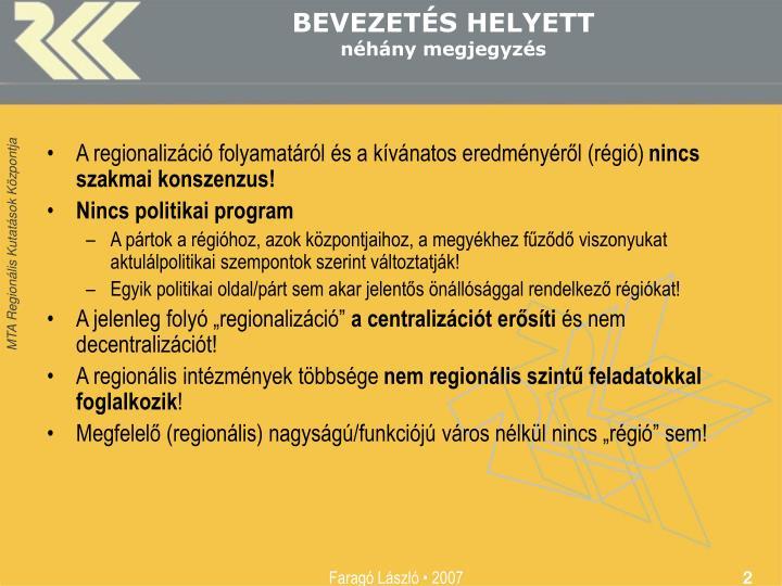 BEVEZETÉS HELYETT