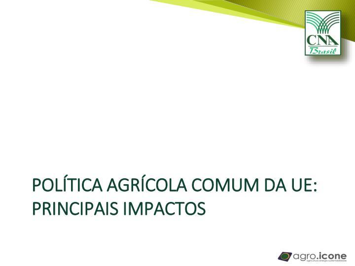 Política agrícola comum da