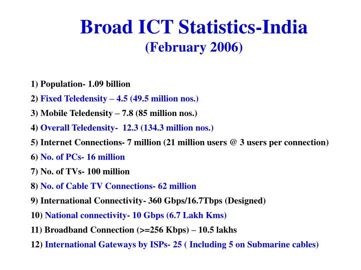 Broad ict statistics india february 2006