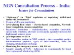 ngn consultation process india issues for consultation