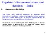 regulator s recommendations and decisions india