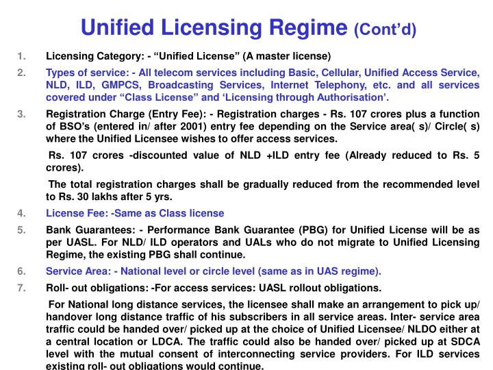 Unified Licensing Regime