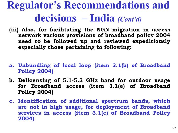 Regulator's Recommendations and decisions  – India