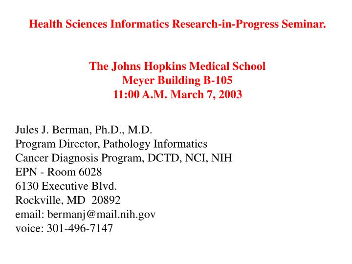 Health Sciences Informatics Research-in-Progress Seminar.
