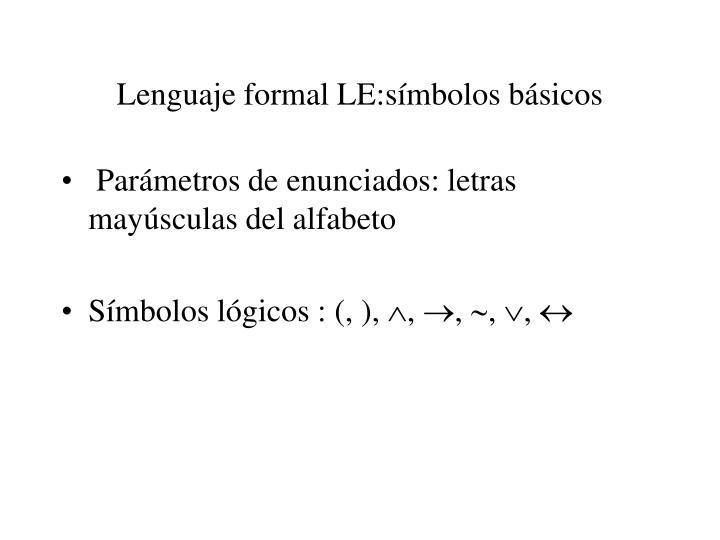 Lenguaje formal LE:símbolos básicos
