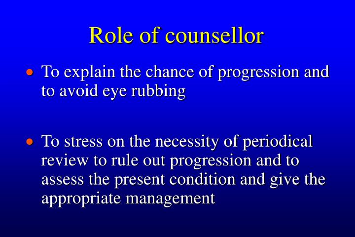 Role of counsellor