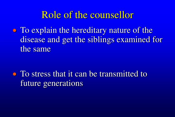 Role of the counsellor