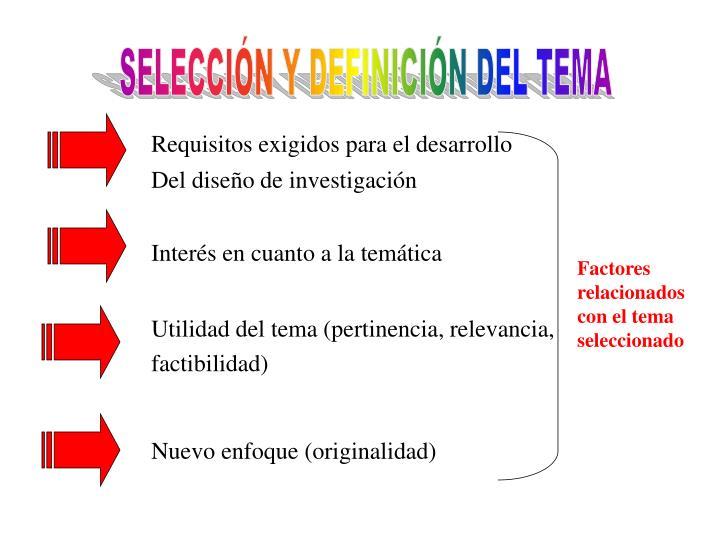 SELECCIÓN Y DEFINICIÓN DEL TEMA