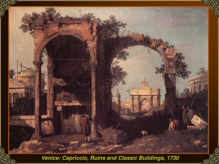 Venice: Capriccio, Ruins and Classic Buildings, 1730