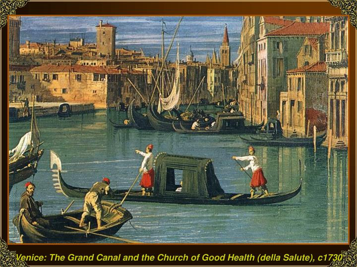 Venice: The Grand Canal and the Church of Good Health (della Salute), c1730