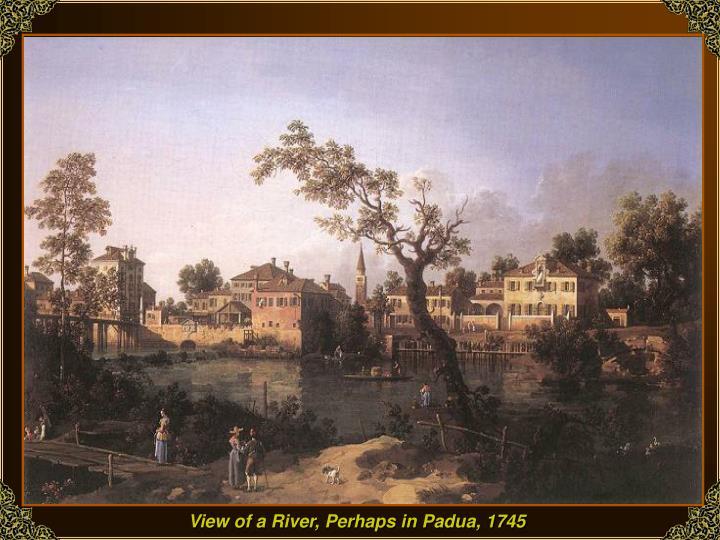 View of a River, Perhaps in Padua, 1745